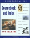 A History of US: Book 11: Sourcebook and Index