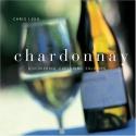 Chardonnay: Discovering, Exploring, Enjoying
