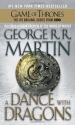 A Dance with Dragons: A Song of Ice and...