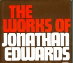 Works of Jonathan Edwards. 2 Volume Set (v. 1 & 2)
