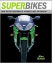 Superbikes: Over 200 Top Performance Machines, Past and Present