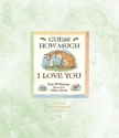 Guess How Much I Love You 10th Anniversary Edition