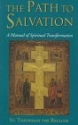 The Path to Salvation: A Manual of Spiritual Transformation