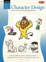 Cartooning: Character Design (HT291) (How to Draw & Paint/Art Instruction Program)