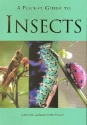 A Pocket Guide to Insects (Pocket Guides)