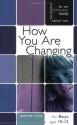 How You Are Changing: For Boys Ages 10-12 and Parents (Learning about Sex)