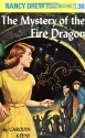 The Mystery of the Fire Dragon (Nancy D...