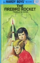 The Firebird Rocket (The Hardy Boys, No. 57)