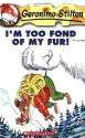 I'm Too Fond of My Fur! (Geronimo Stilton #4)