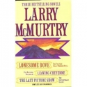 Larry McMurtry: Three Complete Novels (Lonesome Dove, Leaving Cheyenne, The Last Picture Show)