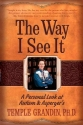 The Way I See It: A Personal Look at Autism and Asperger's