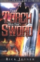 The Torch and the Sword: The Sequel to the Final Quest and the Call