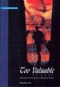 Too Valuable To Lose*: Exploring the Causes and Cures of Missionary Attrition (Globalization of mission series)