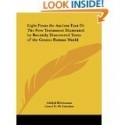 Light from the Ancient East: The New Testament