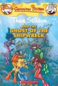 Thea Stilton and the Ghost of the Shipwreck (Geronimo Stilton Special Edition)