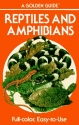 Reptiles and Amphibians (Golden Guides)