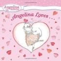 Angelina Loves... (Angelina Ballerina)