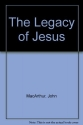 The Legacy of Jesus