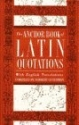 The Anchor Book of Latin Quotations