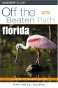 Florida Off the Beaten Path, 8th (Off the Beaten Path Series)