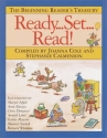 Ready... Set... Read!: The Beginning Reader's Treasury