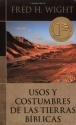 Usos y costumbres de las tierras biblicas (Spanish Edition)