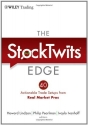 The StockTwits Edge: 40 Actionable Trade Set-Ups from Real Market Pros (Wiley Trading)