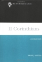 II Corinthians: A Commentary (New Testament Library)