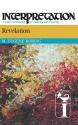 Revelation: Interpretation: A Bible Commentary for Teaching and Preaching (Interpretation: A Bible Commentary for Teaching & Preaching)