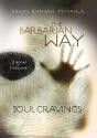 The Barbarian Way & Soul Cravings - 2 B...
