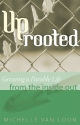 Uprooted: Growing a Parable Life from the Inside Out