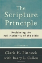 The Scripture Principle: Reclaiming the Full Authority of the Bible