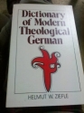 Dictionary of modern theological German