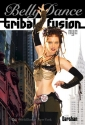 Bellydance: Tribal Fusion NYC: Open level tribal fusion belly dance instruction, Belly dance classes