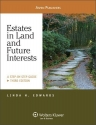 Estates in Land & Future Interests: A S...