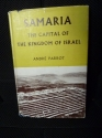 Samaria, the capital of the kingdom of Israel (Studies in Biblical archaeology)