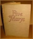 Five Marys