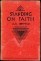 Standing on Faith and Talks On The Self...