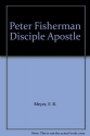 Peter Fisherman Disciple Apostle