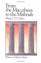 From the Maccabees to the Mishnah (Library of Early Christianity)