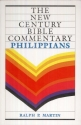Philippians (The New Century Bible Commentary Series)