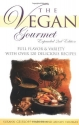 The Vegan Gourmet, Expanded 2nd Edition...