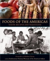 Foods of the Americas: Native Recipes a...