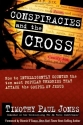Conspiracies and The Cross