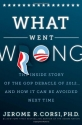 What Went Wrong?: The Inside Story of t...
