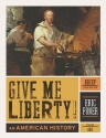 Give Me Liberty!: An American History (Brief Third Edition)  (Vol. 1)