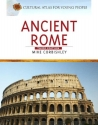 Ancient Rome (Cultural Atlas for Young ...