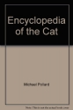Encyclopedia of the Cat