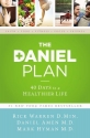 The Daniel Plan: 40 Days to a Healthier...