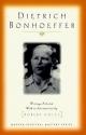 Dietrich Bonhoeffer: Writings (Modern Spiritual Masters Series)